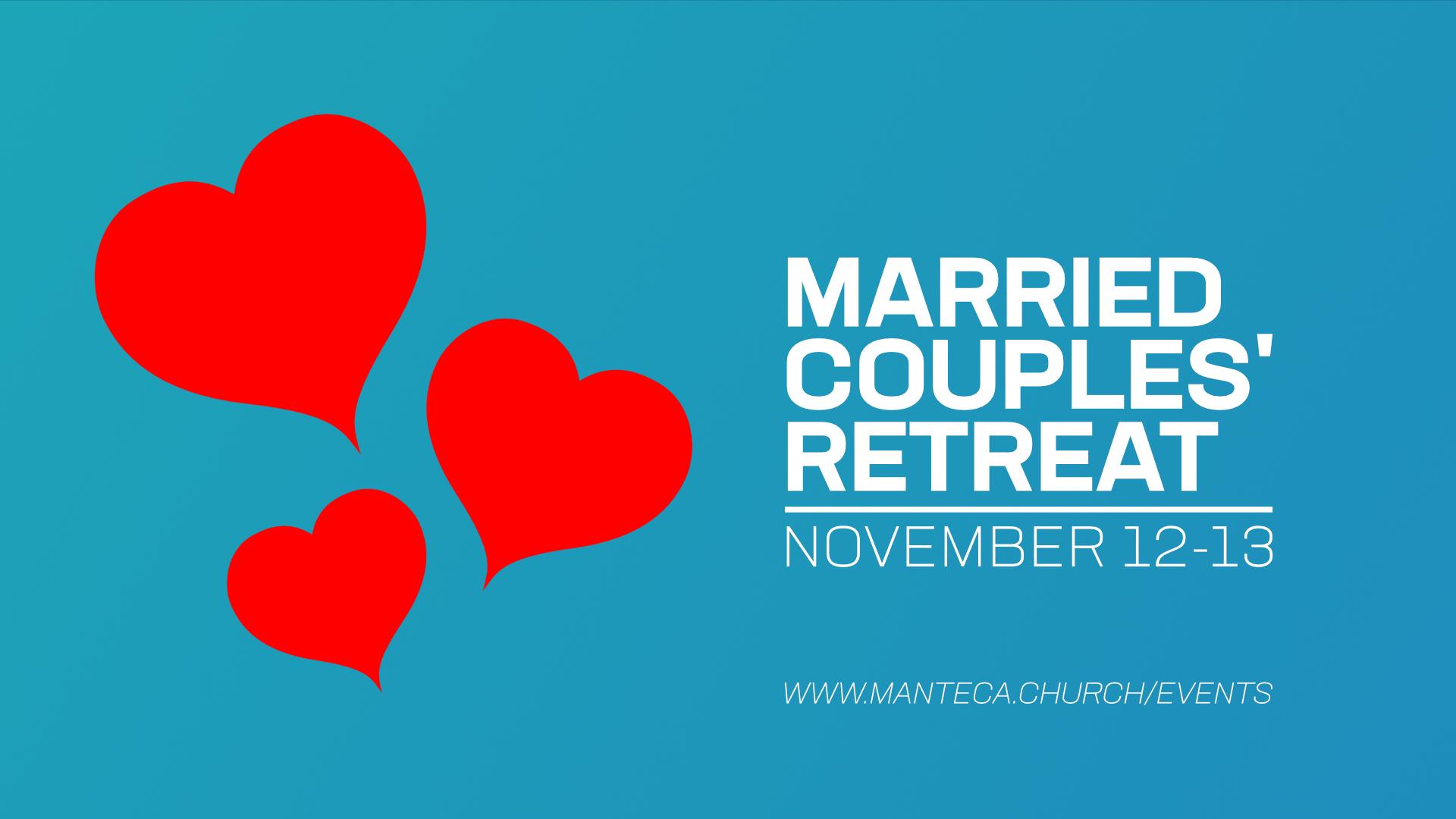 Married Couples Retreat Manteca CA